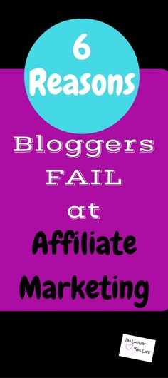 6 Reasons Bloggers Fail at Affiliate Marketing   Making money with affiliates…