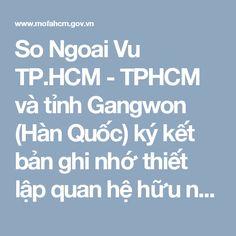So Ngoai Vu TP.HCM - TPHCM và tỉnh Gangwon (Hàn Quốc) ký kết bản ghi nhớ thiết lập quan hệ hữu nghị và hợp tác