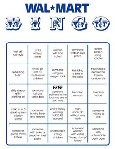 People of Walmart Bingo we so need to play this @Angela Gray  Vagedes Anello
