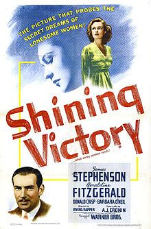 Shining Victory is a 1941 film based on the play, Jupiter Laughs, by A. J. Cronin. It stars James Stephenson, Geraldine Fitzgerald, Donald Crisp, and Barbara O'Neil, and it was the first film directed by Irving Rapper. Bette Davis makes a brief cameo appearance as a nurse in the film.