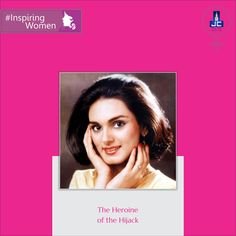 """An Indian Flight attendant who bravely saved lives of 379 passengers without caring about her life. Neerja Bhanot is an #InspiringWomen and """"the heroine of the hijack"""". JAYCEE HOMES' salutes you for your #courage and #bravery."""