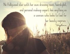 No Hollywood star with her own dressing room, hairstylist, and personal makeup expert has anything on a woman who looks to God for her beauty regimen. Today's Sermon, Pastor Quotes, Great Quotes About Life, Tony Evans, Identity In Christ, How He Loves Us, Beauty Regimen, Godly Man, Sweet Quotes