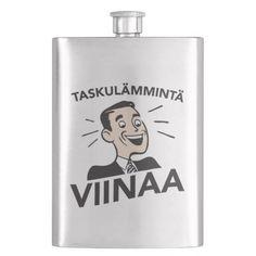 Taskulämmintä viinaa, taskumatti.  #alkoholi #viina #retro #taskumatti #teräs #knappidesign #zazzle