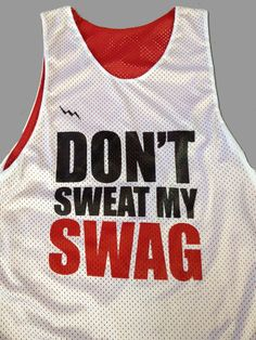 5890f1f184c Dont sweat my swag custom lacrosse pinnies from Lightning Wear Apparel. Made  to order in