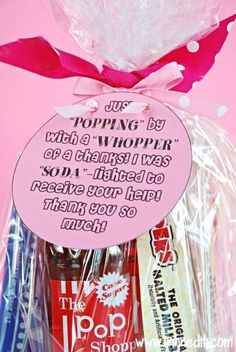 "A darling, sweet, and fun thank you gift idea! ""Just 'POPPING' by with a 'WHOPPER' of a thanks! I was 'SODA'-lighted to receive your help! Thank you so much!"" FREE PRINTABLE AND INSTRUCTIONS AT WWW.IPINNEDIT.COM! by cheryl"