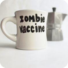 Zombie Vaccine Funny Mug coffee tea cup diner mug by KnotworkShop