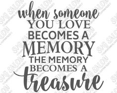 SVG Files for Cricut and Silhouette Machines Photowall Ideas, Grieving Quotes, Grieving Gifts, Memory Pillows, Memory Quilts, Memory Crafts, Quilt Labels, Memories Quotes, Silhouette Cameo Projects
