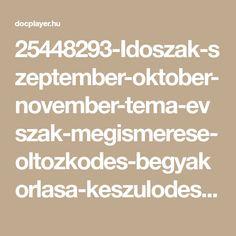 25448293-Idoszak-szeptember-oktober-november-tema-evszak-megismerese-oltozkodes-begyakorlasa-keszulodes-a-hidegebb-idore-teli-dekoracio-keszitese