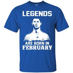 Cristiano Ronaldo T-shirts Legends Are Born In February Hoodies Sweatshirts