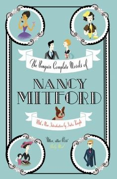 The Penguin Complete Novels of Nancy Mitford by Nancy Mitford, http://www.amazon.co.uk/dp/1905490909/ref=cm_sw_r_pi_dp_iMkZqb0EA6CEQ