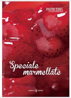free magazine at http://issuu.com/chied/docs/pi_speciale_marmellate Marmellate, farciture, gelatine e decorazioni.