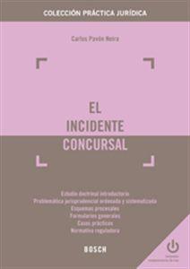 EL INCIDENTE CONCURSAL  de  Carlos Pavón Neira (2014)