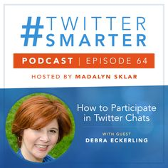#64: How to Participate in Twitter Chats with Debra Eckerling via @madalynsklar About Twitter, Twitter Tips, Google Calendar, Call To Action, Say Hi, Online Marketing, Told You So, Cat Breeds