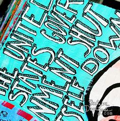 LOVE the font! Quote   Balzer Designs: Art Journal Every Day: Big Bold Words
