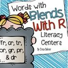 This download is for words with Blends with R (words beginning in cr, br, tr, fr, gr, dr, & pr) themed literacy centers.  Included:  Blends wit...