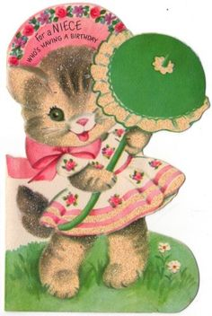 For a Niece Who's Having a Birthday Vintage Birthday Cards, Kids Birthday Cards, Cat Birthday, Vintage Valentines, Birthday Greeting Cards, Birthday Greetings, Happy Birthday, Old Greeting Cards, Old Cards