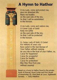 Book of Shadows: A Hymn to Hathor page (from the Dynasty); Prisse d'Avennes. Egyptian Mythology, Egyptian Goddess, Egyptian Art, Egyptian Symbols, Ancient Artifacts, Ancient Egypt, Ancient History, European History, Ancient Aliens