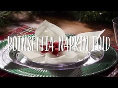 Poinsettia Napkin Fold   Christmas Napkin Folds   Chinet®