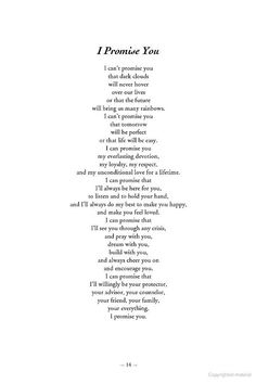 Quotes about Wedding  :  Wedding Quotes  : i promise you. (dedicated to the future love of my life whoeve...