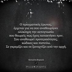 Find what you love and let it kill you. Big Words, Greek Words, Some Words, Poetry Quotes, Me Quotes, Funny Quotes, Pillow Quotes, Greek Quotes, Amazing Quotes