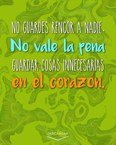 Rencor no mas Some Quotes, Words Quotes, Quotes To Live By, Short Spanish Quotes, Spanish Quotes With Translation, Morning Love Quotes, Positive Phrases, Inspirational Quotes About Success, Romantic Love Quotes