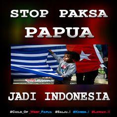 STOP Paksa PAPUA Jadi Indonesia http://bit.ly/1MlJzWQ   #Free_West_Papua #Salju #Kores #Lawan