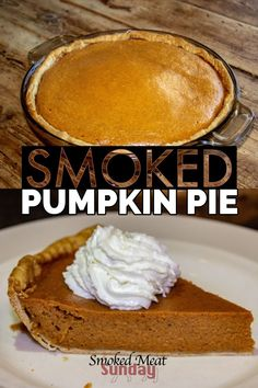 Looking for a great holiday dessert idea? Pumpkin Pie isn't a new idea, but baking it on your pellet grill or smoker adds an extra layer of flavor your family will love. I love simple dessert ideas like this that I can make on my Traeger. Traeger Recipes, Grilling Recipes, Gourmet Recipes, Grilling Tips, Rib Recipes, Venison Recipes, Sausage Recipes, Yummy Recipes, Ovens