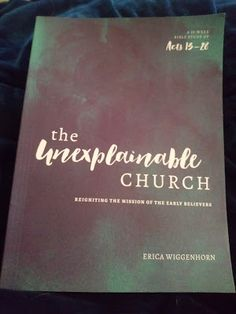 Christian graces gods blueprint for the development of complete book review the unexplainable church reigniting the mission of the early believers by erica wiggenhorn malvernweather Images