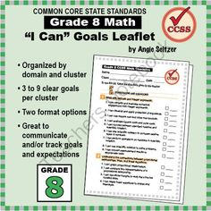 """Grade 8 FREE """"I Can"""" Leaflet of Goals for Common Core Math from K-8 MathPaths on TeachersNotebook.com (2 pages)"""