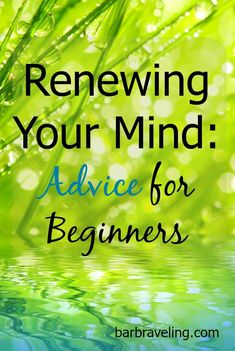 Renewing your mind is a life-changing habit but it can take awhile to develop. Here are some tips if you're just getting started. Christian Living, Christian Faith, Christian Quotes, Christian Women, Free Bible Study, Get Closer To God, Christian Resources, Spiritual Growth, Spiritual Health