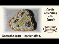 Gingerbread heart teacher gift - keepsake cookie 2 - YouTube