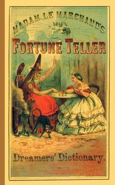 NEW Fortune Teller and Dreamer's Dictionary by Madame Le Marchand Paperback Book Vintage Postcards, Vintage Ads, Vintage Gypsy, Vintage Witch, Vintage Ephemera, Vintage Images, Vintage Designs, Wicca, Gypsy Fortune Teller