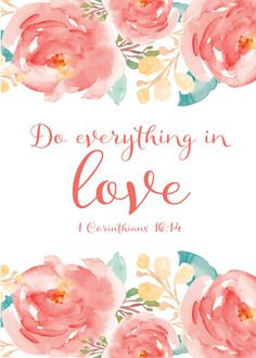 $5.00 Bible Verse Print - Do everything in love 1 Corinthians 16:14 The Bible…