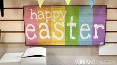 Vibrant Imagery: Easter Signs - Fun Stuff