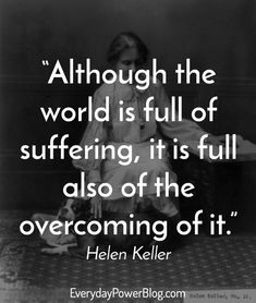 inspirational quotes helen keller motivational quotes to believe in yourself helen keller quotes inspirational words of wisdom Great Quotes, Me Quotes, Motivational Quotes, Qoutes, Writer Quotes, Inspiring Quotes, Quotations, Cool Words, Wise Words