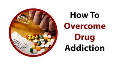 How To Overcome Drug Addiction Call: 855-629-4336