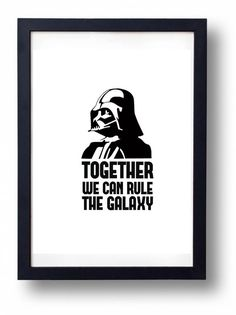 Together We Can Rule the Galaxy 8x10 - Star Wars Printable || INSTANT DOWNLOAD