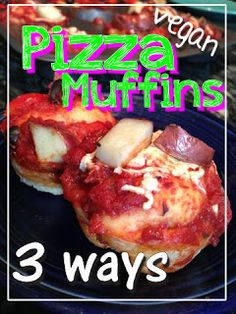What Vegan Kids Eat: Vegan Pizza Muffins - 3 ways.  This blog has loads of other kids friendly recipes for healthy eating.