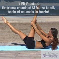 """#FitPilates """"Entrena mucho! Si fuera fácil, todo el mundo lo haría"""" #abrilmesdelasalud www.diana-bustamante.com.ar"""
