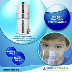 Propur King Hammered Stainless Gravity Fed Fluoride Water Filter Purifier makes the freshest, purest water.
