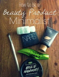 How to be a Beauty Product Minimalist! #beauty #minimalism www.taylorduvall.com
