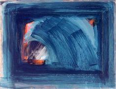 Howard Hodgkin - Grief - 1999/2002    Art, music and poetry express what feels unbearable to speak.