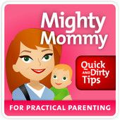Mighty Mommy Great advice podcast for parents