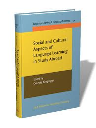 Social and cultural aspects of language learning in study abroad / edited by Celeste Kinginger - Amsterdam : John Benjamins, cop. 2013