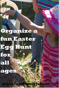 Easter Egg Hunt for all ages plus 75 fun items to put in Easter eggs that are not food.