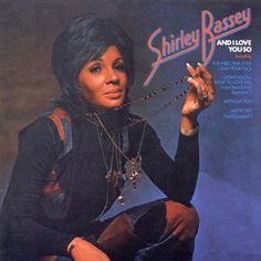 """Shirley Bassey sang """"As I Love You"""" in 1959."""