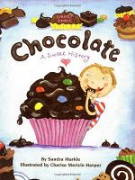 An awesome little book on the history of chocolate. Ages 5 and up.