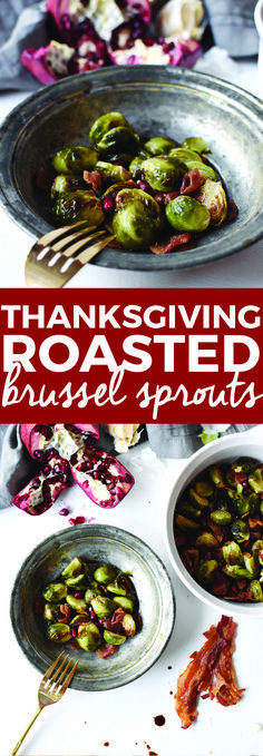 Thanksgiving Roasted Brussels Sprouts with Bacon   thanksgiving side dishes, roasted brussels sprouts recipe, healthy thanksgiving sides, how to cook brussels sprouts, #thanksgivingrecipes    The Butter Half via @thebutterhalf