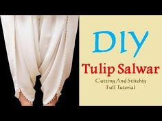 DIY Tulip Salwar Cutting And Stitching Full Tutorial Pakistani Fashion Party Wear, Pakistani Dresses Casual, Dress Neck Designs, Blouse Designs, Pattern Drafting Tutorials, Sewing Tutorials, Sewing Crafts, Tulip Pants, Salwar Pants