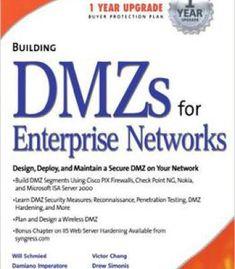 Robert J. Shimonski Will Schmied - Building Dmzs For Enterprise Networks PDF